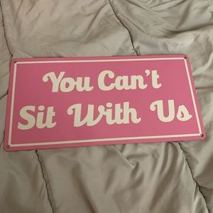 Pink You Can't Sit With Us wall decor